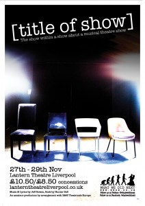 Title of show (Chairs) Poster A3