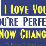 I Love You, You're Perfect, Now Change (2015)
